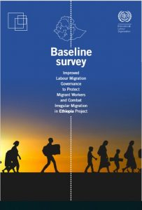 Baseline Survey on Labour Migration from Ethiopia to the MIddle East